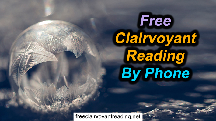 Free Clairvoyant Reading By Phone