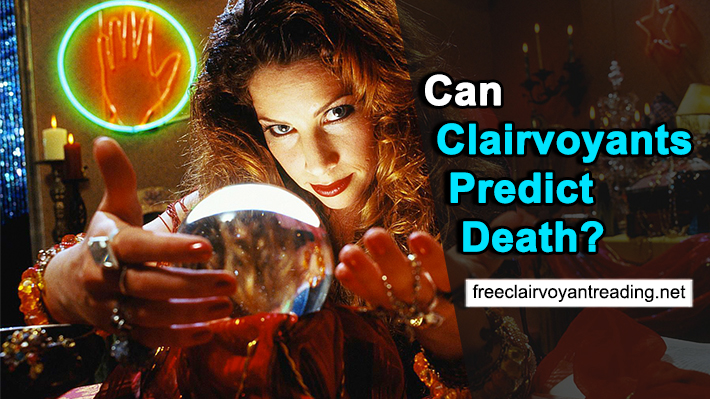 Can a Clairvoyant Tell You about Death?