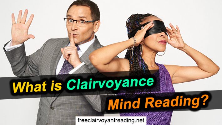 What Is Clairvoyance Mind Reading?